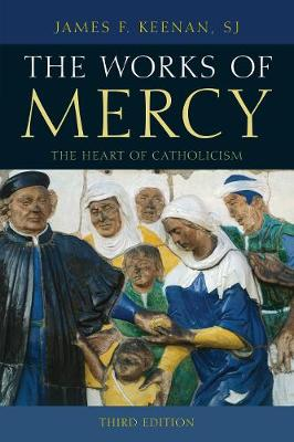 The Works of Mercy by James F. Keenan
