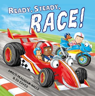Ready Steady Race by Smriti Prasadam-Halls