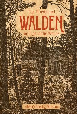 Illustrated Walden by Henry David Thoreau