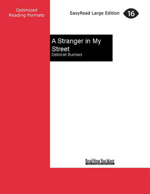 A A Stranger in My Street by Deborah Burrows