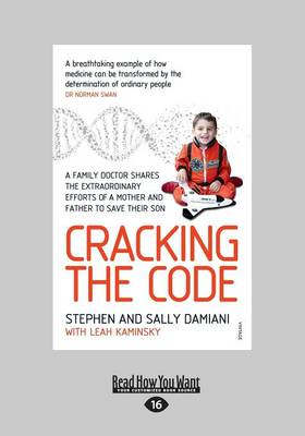 Cracking the Code by Stephen, Sally Damiani and Leah Kaminsky
