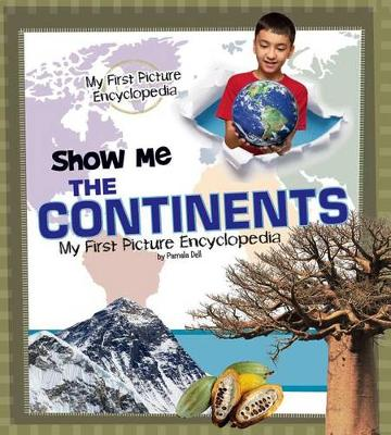 Show Me the Continents by Pamela Dell