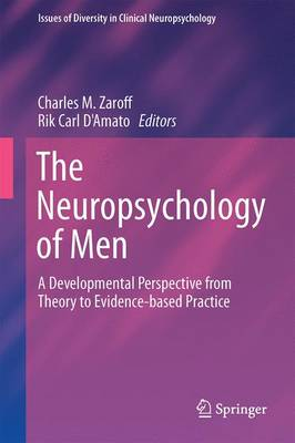 Neuropsychology of Men by Rik Carl D'Amato