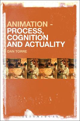 Animation - Process, Cognition and Actuality book