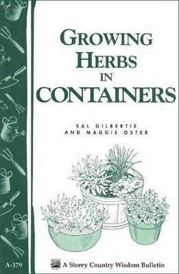 Growing Herbs in Containers by Maggie Oster