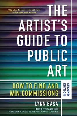 The Artist's Guide to Public Art: How to Find and Win Commissions (Second Edition) book