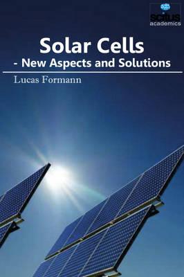 Solar Cells by Lucas Formann