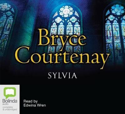 Sylvia by Bryce Courtenay