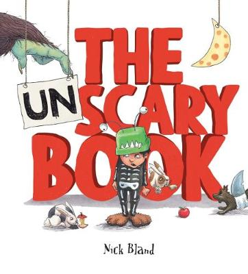 UNSCARY BOOK HB by Nick Bland