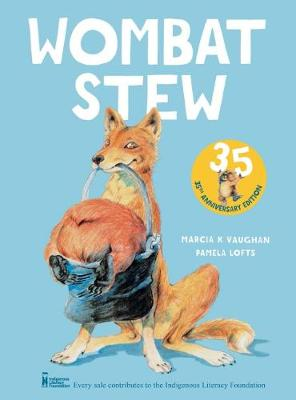 Wombat Stew 35th Anniversary Edition by Marcia,K Vaughan