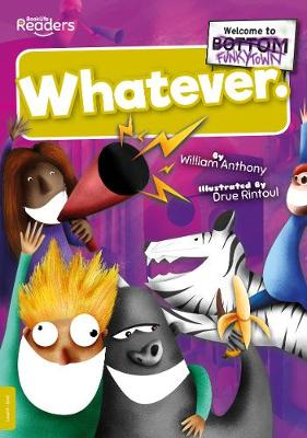 Whatever by William Anthony