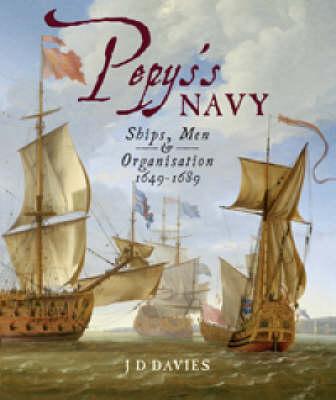 Pepys's Navy by J. D. Davies