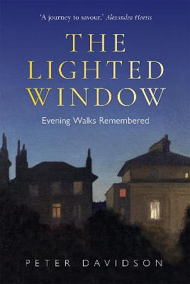 Lighted Window, The: Evening Walks Remembered book