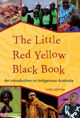 The Little Red Yellow Black book by Bruce Pascoe
