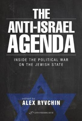Anti-Israel Agenda by Alex Ryvchin