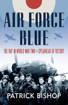 Air Force Blue by Patrick Bishop