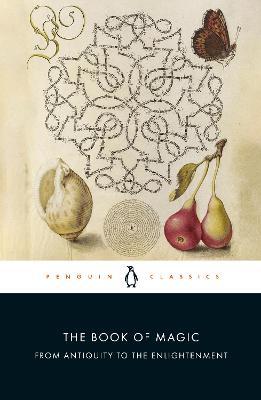 The Book of Magic by Brian Copenhaver
