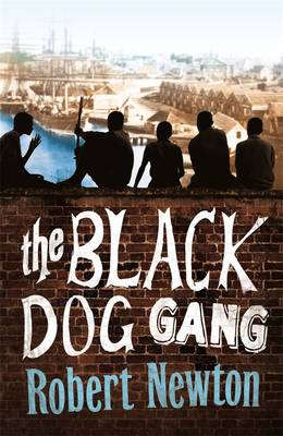 The Black Dog Gang by Robert Newton