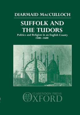 Suffolk and the Tudors book
