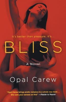 Bliss by Opal Carew