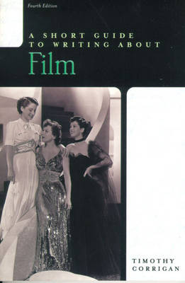 Short Guide to Writing about Film book