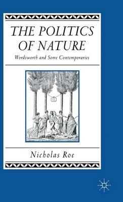 Politics of Nature by Nicholas Roe