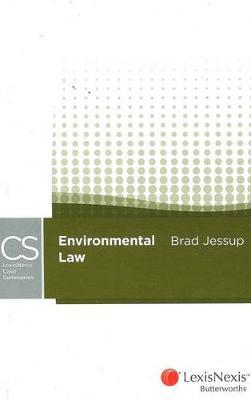 LexisNexis Case Summaries: Environmental Law by Brad Jessup