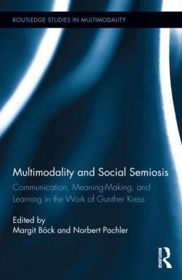 Multimodality and Social Semiosis book