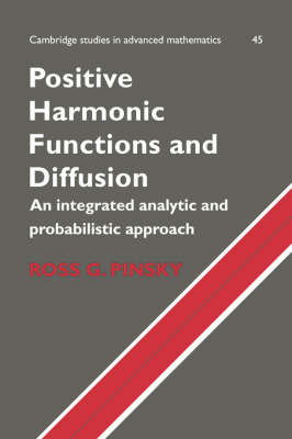Positive Harmonic Functions and Diffusion by Ross G. Pinsky