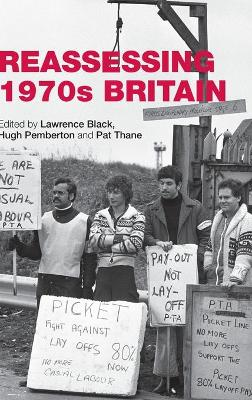 Reassessing 1970s Britain by Lawrence Black