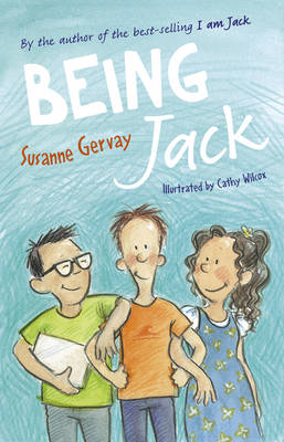 Being Jack by Susanne Gervay