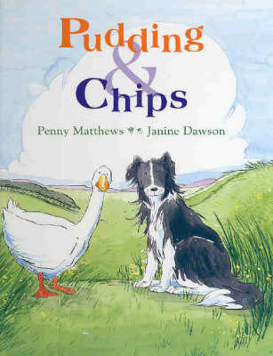 Pudding and Chips by Penny Matthews
