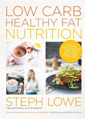 Low Carb Healthy Fat Nutrition book