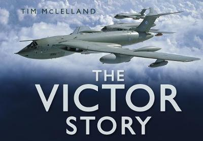 The Victor Story by Tim McLelland