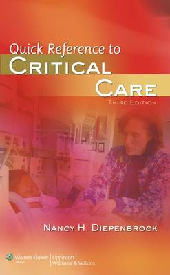 Quick Reference to Critical Care by Nancy H. Diepenbrock
