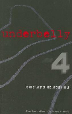 Underbelly 4 by John Silvester