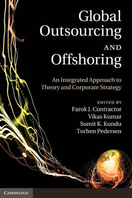 Global Outsourcing and Offshoring by Farok J. Contractor