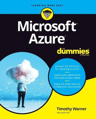 Microsoft Azure For Dummies by Timothy L. Warner