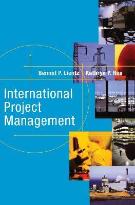 International Project Management by Bennet Lientz