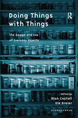 Doing Things with Things by Ole Dreier