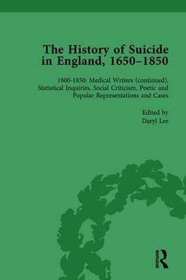 History of Suicide in England, 1650-1850 by Daryl Lee