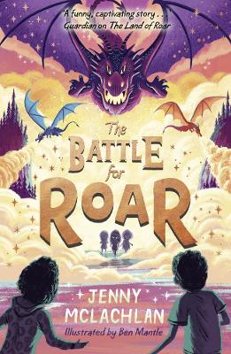 The Battle for Roar (The Land of Roar series, Book 3) book