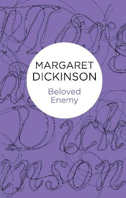 Beloved Enemy by Margaret Dickinson