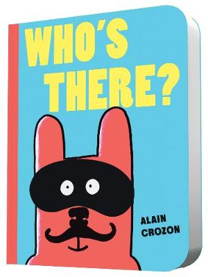Who's There? by Alain Crozon
