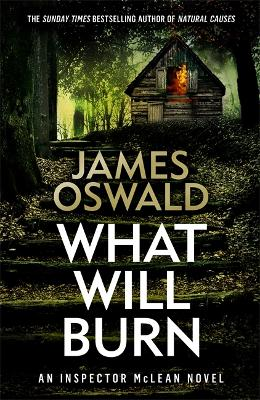 What Will Burn by James Oswald