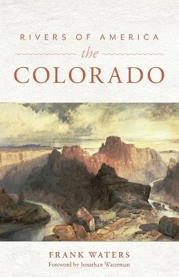 Rivers of America: The Colorado by Frank Waters