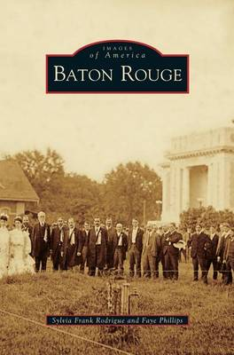 Baton Rouge by Sylvia Frank Rodrigue