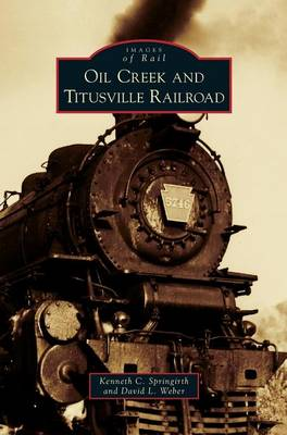Oil Creek and Titusville Railroad book