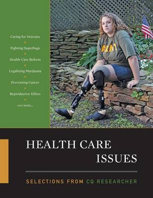 Health Care Issues by CQ Researcher