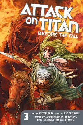 Attack On Titan: Before The Fall 3 by Hajime Isayama